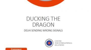 Ducking the dragon. Delhi sending wrong signals.